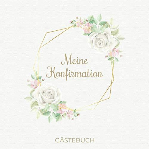 Meine Konfirmation Gästebuch: Dezentes Erinnerungsbuch zum Eintragen persönlicher Glückwünsche | Geschenk zur Konfirmation | 100 Seiten