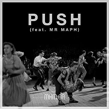Push (feat. Mr Maph)