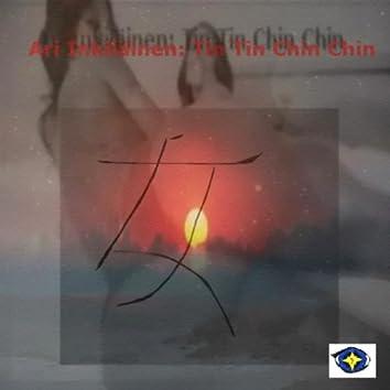 Tin Tin Chin Chin