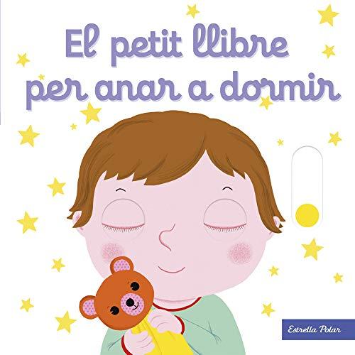 El petit llibre per anar a dormir (El petit llibre de...)