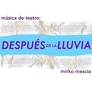 Música de teatro: Después de la lluvia