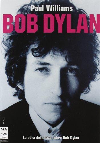 Bob dylan. Estuche 3 volúmenes: Estuche con los 3 libros de la biografía definitiva de paul williams sobre bob dylan (Musica Ma Non Troppo)