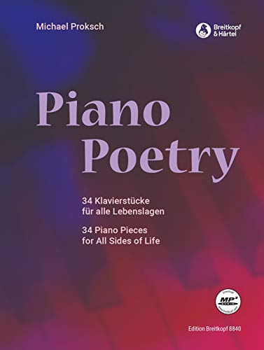 Piano Poetry - 34 Klavierstücke für alle Lebenslagen (EB 8840)
