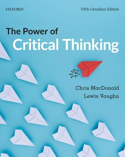 The Power of Critical Thinking: 5th Canadian Edition Front Cover