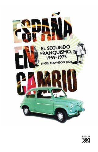 España en cambio: El segundo franquismo, 1959-1975