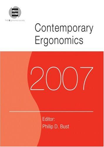 Contemporary Ergonomics 2007: Proceedings of the International Conference on Contemporary Ergonomics (CE2007), 17-19 April 2007, Nottingham, UK