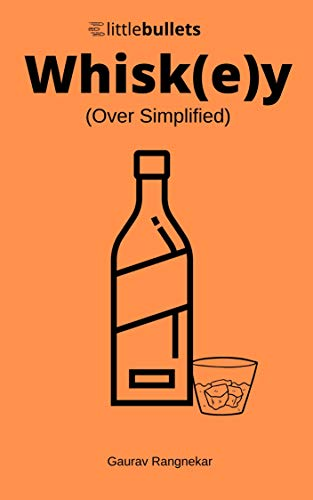 Whiskey: Over Simplified (English Edition)