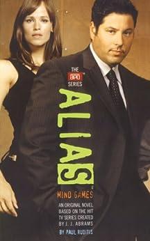 Mind Games (Alias) by [J. J. Abrams, Paul Ruditis]