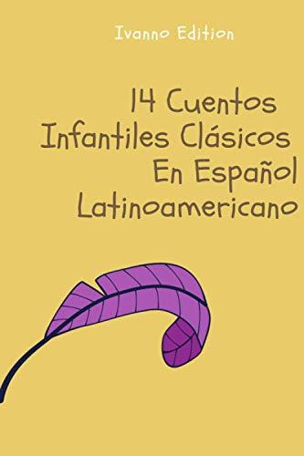 14 Cuentos Infantiles Clásicos En Español Latinoamericano