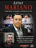 Os segredos e os códigos de Artur Mariano: A trajetória de um campeão nos ringues e na vida (Portuguese Edition)