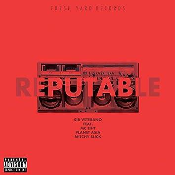 Reputable (feat. MC Eiht, Planet Asia & Mitchy Slick)