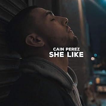 She Like