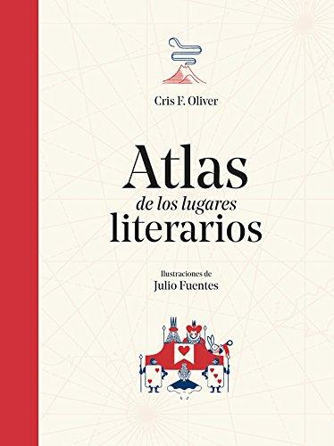 Atlas de los lugares literarios (No ficción ilustrados)