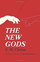 The New Gods: Translated From The French By Richard Howard