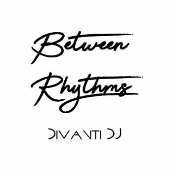 Between Rhythms