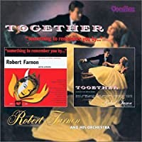 Together & Something to Remember You By by Robert Farnon