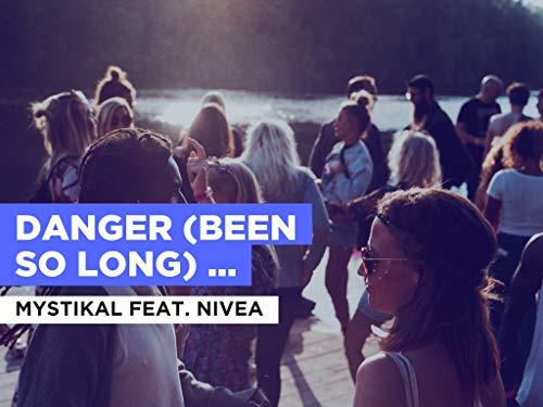 Danger (Been So Long) (Radio Version) al estilo de Mystikal feat. Nivea