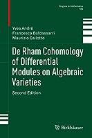 De Rham Cohomology of Differential Modules on Algebraic Varieties (Progress in Mathematics (189))