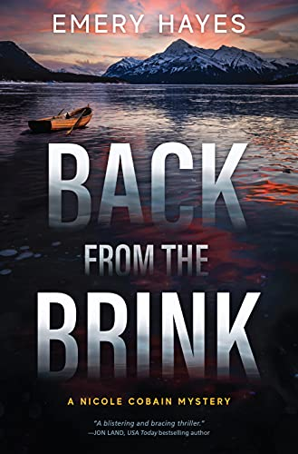 Back from the Brink: A Nicole Cobain Mystery by [Emery Hayes]
