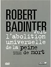Robert badinter, vers l'abolition universelle de la peine de mort