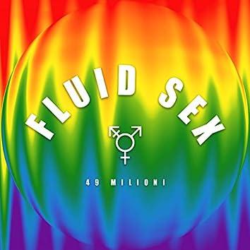 Fluid sex