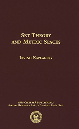 Set Theory and Metric Spaces (AMS Chelsea Publishing)