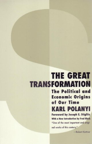 Download The Great Transformation: The Political And Economic Origins Of Our Time (English Edition) 