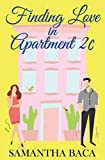 Finding Love In Apartment 2C (English Edition)