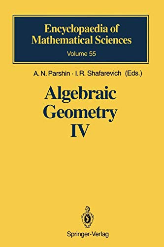 Algebraic Geometry IV: Linear Algebraic Groups, Invariant Theory (Encyclopaedia of Mathematical Sciences (55), Band 55)