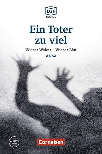 Die DaF-Bibliothek: Ein Toter zu viel, A1/A2: Wiener Walzer - Wiener Blut