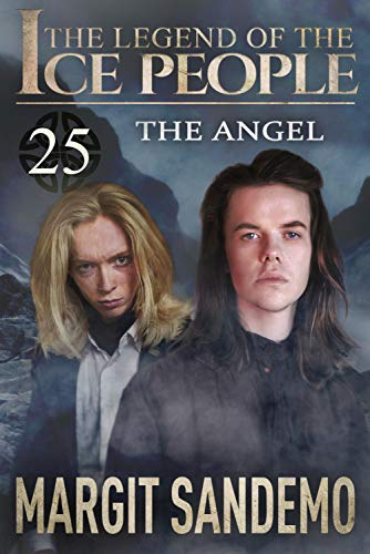 The Ice People 25 - The Angel (The Legend of The Ice People) (English Edition)