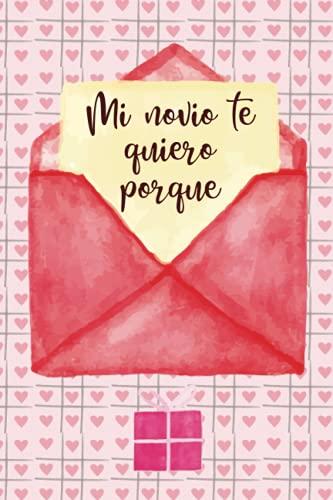 Mi novio te quiero porque: Rellene el libro en blanco solicitado para su novio / regalo para novio en cumpleaños / Navidad / Acción de Gracias / Cumpleaños / Día de San Valentín