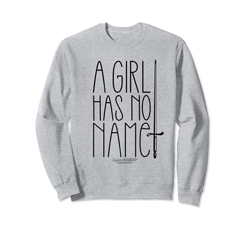Game of Thrones A Girl Has no Name Sweatshirt