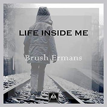 Life Inside Me