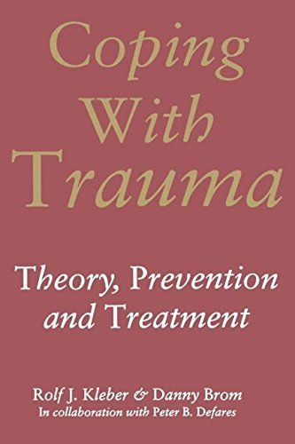 Coping with Trauma by Brom, Danny, Defares, Peter B., Kleber, Rolf J. (2003) Taschenbuch