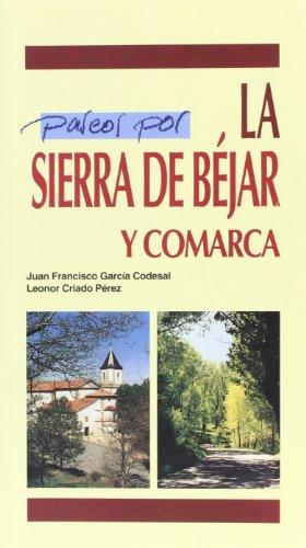 PASEOS POR SIERRA DE BEJAR Y COMARCA