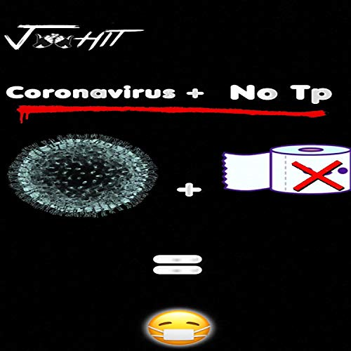 Coronavirus + No TP [Explicit]