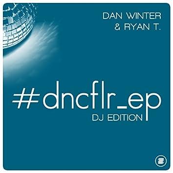#dncflr_ep (DJ Edition)