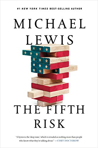 The Fifth Risk:...