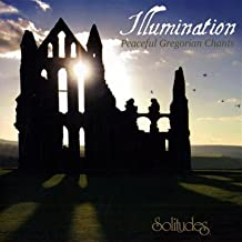 Illumination: Peaceful Gregorian Chants