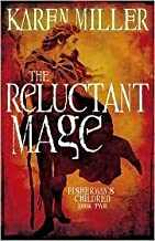 The SaThe Reluctant Mage 1st (first) edition Text Only
