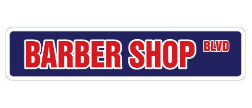 "BARBER SHOP Street Sign novelty salon barbershop stylist haircut | Indoor/Outdoor | �18"" Wide Plastic Sign"