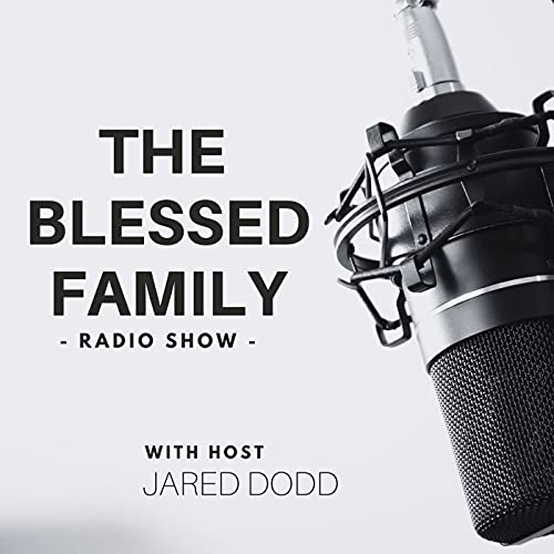 The Blessed Family Podcast By HUB Radio Network cover art