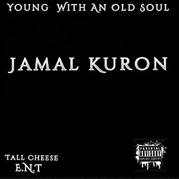 Young With an Old Soul
