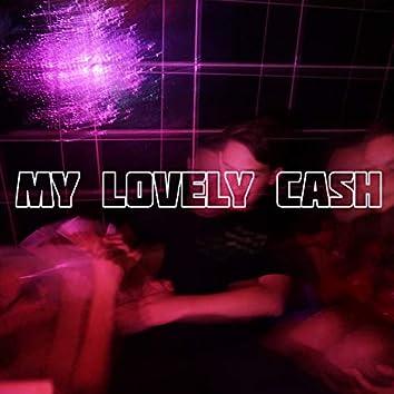 My Lovely Cash