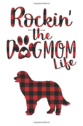 Rockin' the Dog Mom life Buffalo plaid Pyrenean shepherd Dog Notebook: Great gift for Mom, Pyrenean shepherd journal, Dogs Notebook Gift, Pyrenean ... 110 Pages, 6x9, Soft Cover, Matte Finish