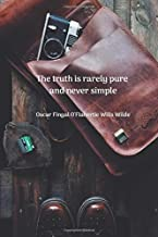 The truth is rarely pure and never simple: Photography, Motivational Notebook, Journal, Diary, Perfect Gift, 110 White Blank Pages, 6 x 9