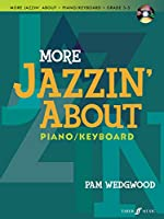 More Jazzin' About: Piano / Keyboard: Grades 3-5