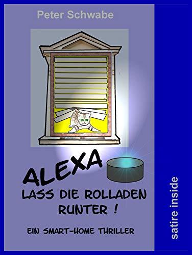 Alexa lass die Rolladen runter