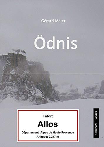 Ödnis - Tatort: Col d'Allos: Ein Provencekrimi (German Edition)